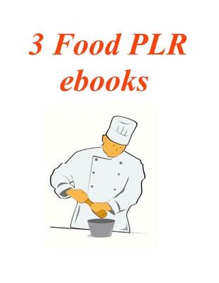 Product picture 3 PLR ebooks on Food plus Bonuses