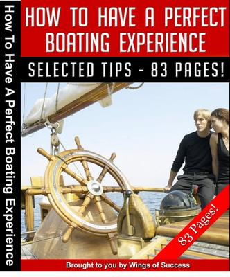Product picture How to have a perfect boating experience MRR + Bonuses
