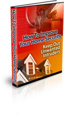 Product picture How to Improve Your Home Security PLR + Bonuses